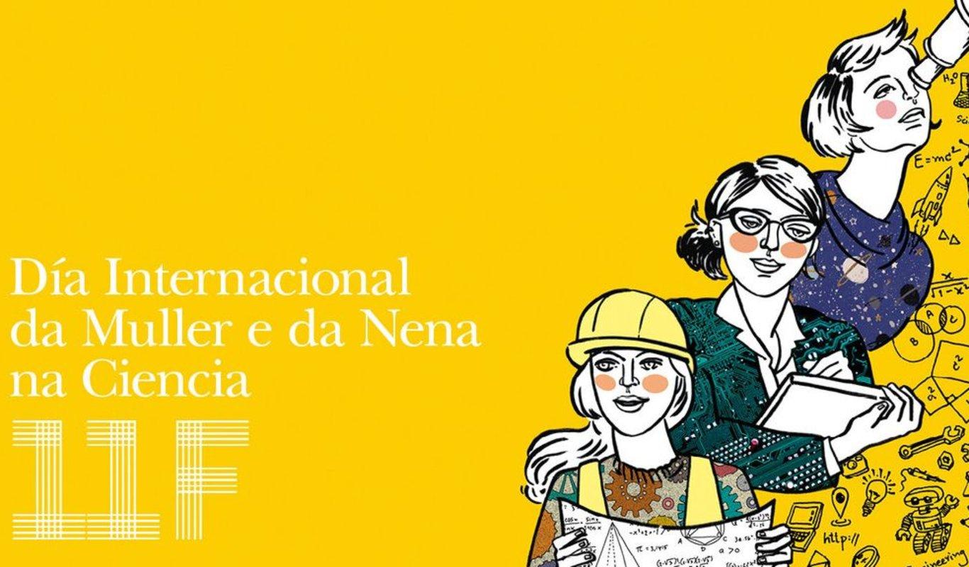 Cartaz das conmemoracións do Díoa Internacional da Muller e a Nena na Ciencia deste ano.